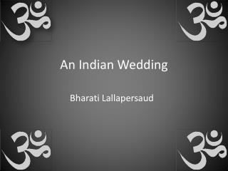 An Indian Wedding