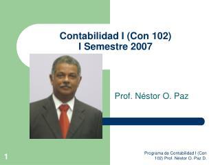 Contabilidad I Con 102 I Semestre 2007