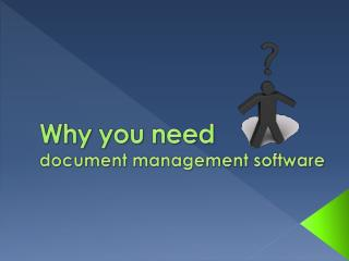 Why You Need Document Management Software
