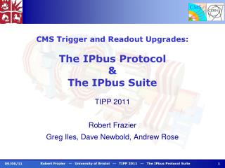 CMS Trigger and Readout Upgrades: The IPbus Protocol  &  The IPbus Suite