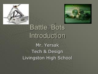 Battle 'Bots  Introduction