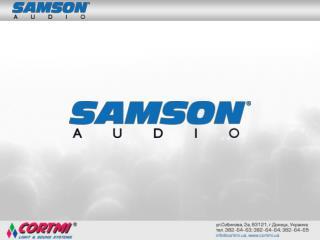 Американская компания  SAMSON ® – 30 лет на рынке  ProAudio .