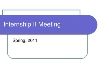 Internship II Meeting