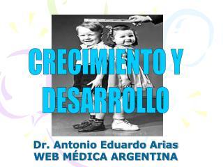 Dr. Antonio Eduardo Arias WEB M DICA ARGENTINA