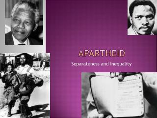 Apartheid