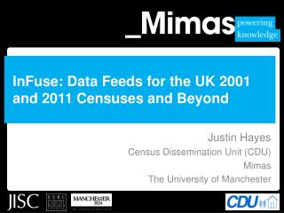 InFuse: Data Feeds for the UK 2001 and 2011 Censuses and Beyond