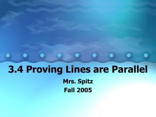 3.4 Proving Lines are Parallel