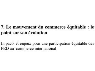 7. Le mouvement du commerce