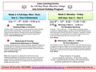 Lotus Learning Centre 9a /100 Bay Road,  Waverton  Village  July School Holiday Program