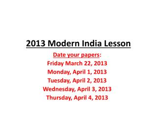 2013 Modern India Lesson