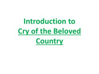 Introduction to  Cry of the Beloved Country