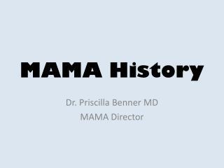 MAMA History