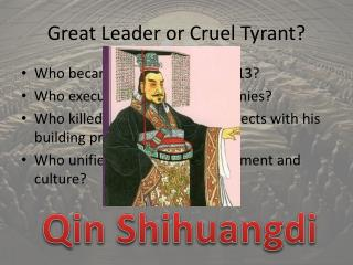 Great Leader or Cruel Tyrant?
