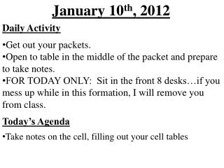 January  10 th , 2012