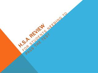 H.S.A .  REVIEW