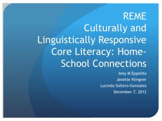 REME  Culturally and Linguistically Responsive Core Literacy: Home-School Connections