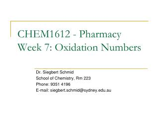 CHEM1612 - Pharmacy Week 7: Oxidation Numbers