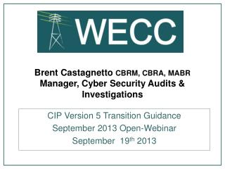 Brent Castagnetto CBRM , CBRA, MABR  Manager, Cyber Security Audits & Investigations