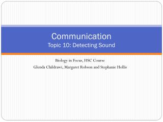 Communication Topic 10: Detecting Sound