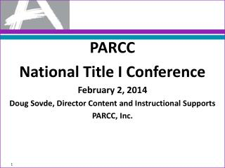 PARCC National Title I Conference February 2,  2014