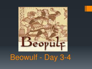 Beowulf  - Day 3-4
