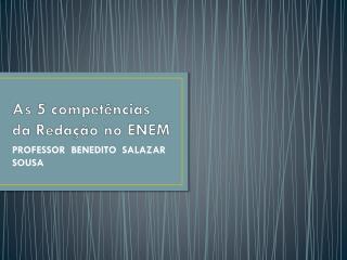 As 5 competências da Redação no ENEM