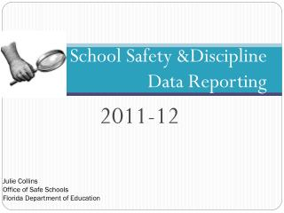 School Safety Discipline  Data Reporting