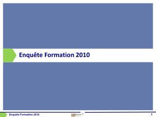 Enquête Formation 2010