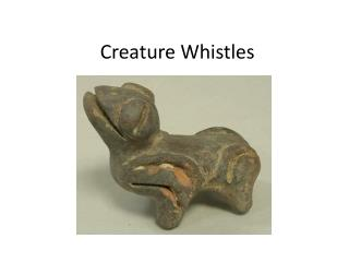 Creature Whistles