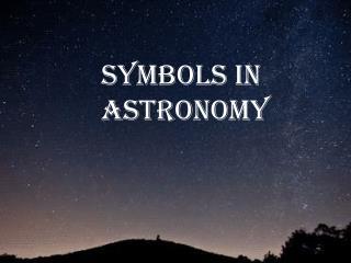Symbols in  astronomy