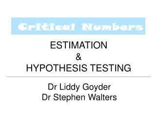 ESTIMATION   HYPOTHESIS TESTING