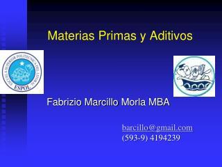 Materias Primas y Aditivos
