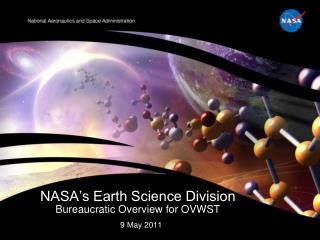 NASA's Earth Science Division Bureaucratic Overview for OVWST