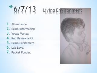6/7/13    Living Environment