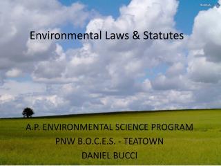 Environmental Laws & Statutes