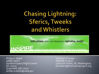Chasing  Lightning:  Sferics , Tweeks  and  Whistlers