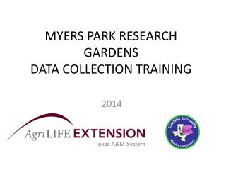 MYERS PARK RESEARCH GARDENS DATA COLLECTION TRAINING