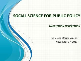 SOCIAL SCIENCE FOR PUBLIC  POLICY Habilitation  Dissertation
