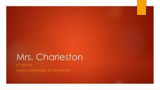 Mrs. Charleston