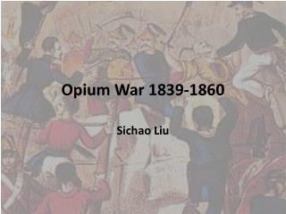 Opium War 1839-1860