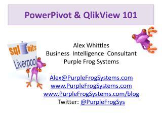 PowerPivot  &  QlikView  101