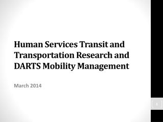Human Services Transit and Transportation Research and DARTS Mobility Management