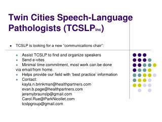 Twin Cities Speech-Language Pathologists (TCSLP inc )