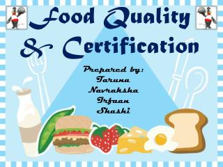 Food Quality & Certification
