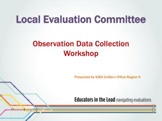 Local Evaluation Committee