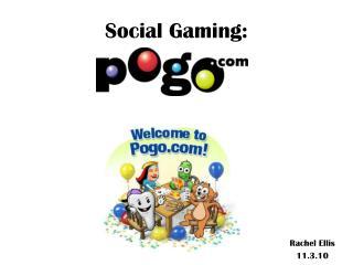 Social Gaming:
