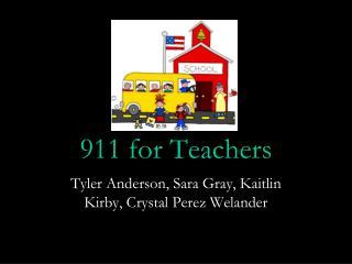 911 for Teachers