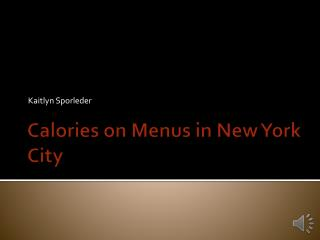 Calories on Menus in New York City