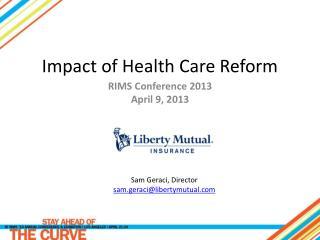 Impact of Health Care Reform