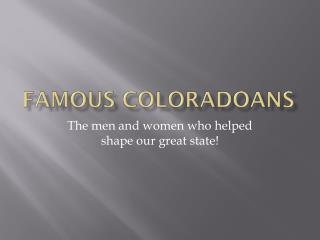 Famous Coloradoans